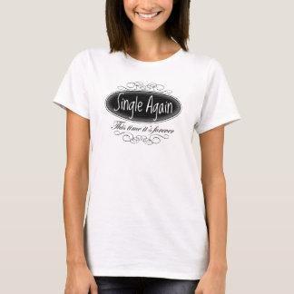 Single wieder T-Shirt