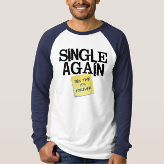 Single wieder T-Shirt
