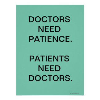 Slogan de médecins Need Patients Funny Medical