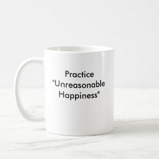 "Smiley, Praxis ""unvernünftiges Glück "" Kaffeetasse"
