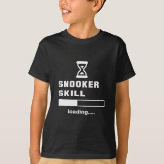 Snookerfähigkeit Laden ...... T-Shirt