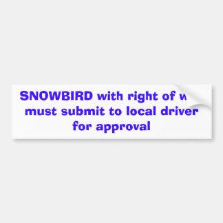 SNOWBIRD mit Recht von waymust reichen beim Autoaufkleber