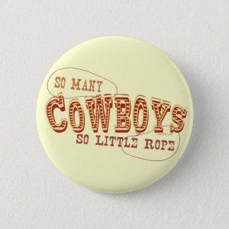 So viele Cowboy-Knopf Runder Button 5,1 Cm