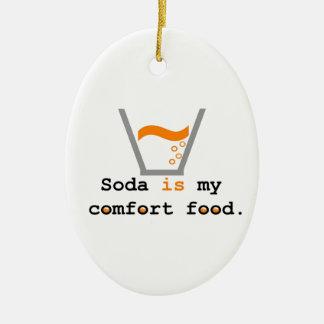 Soda ist meine Komfort-Nahrung Ovales Keramik Ornament