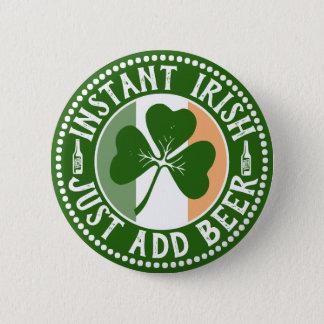 Sofortige Iren addieren gerade Bier-St Patrick Runder Button 5,1 Cm