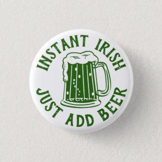 Sofortigen Iren   lustigen St Patrick Runder Button 2,5 Cm