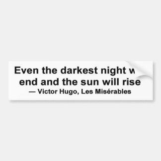 Sogar beendet die dunkelste Nacht… Autoaufkleber