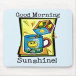 Soleil bonjour ! tapis de souris