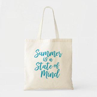 Sommer ist ein Staat des Verstandes Budget Stoffbeutel