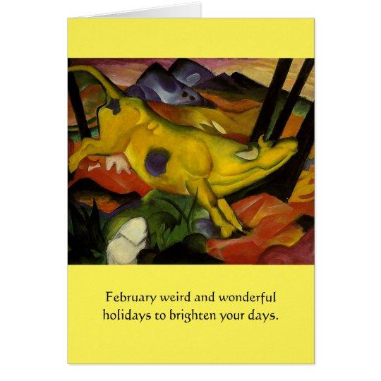 Sonderbare Februar-Feiertage Karte