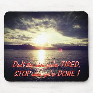 Sonnenuntergang und motivierend Zitat Mauspad