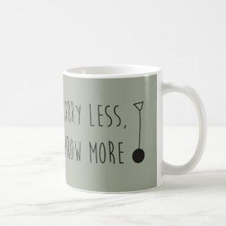 Sorge weniger, werfen mehr kaffeetasse