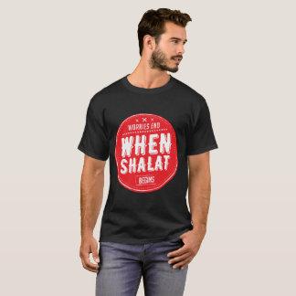 sorgt sich Ende, wenn shalat anfängt T-Shirt