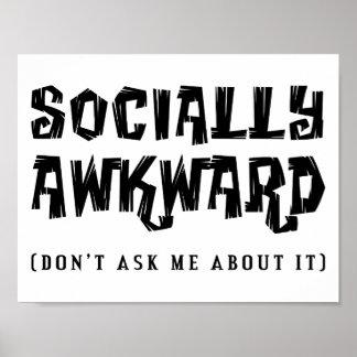 Sozial ungeschicktes lustiges Plakat