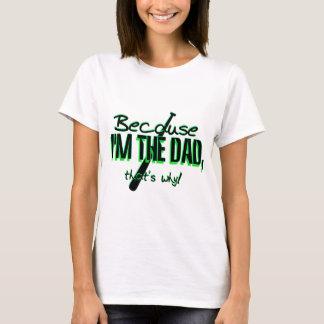 """Spaß dadism T - Shirt - weil I """" m das Vati that'!"""