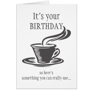 Spaß-Geburtstag senden Kaffee kann nicht aufstehen Grußkarte
