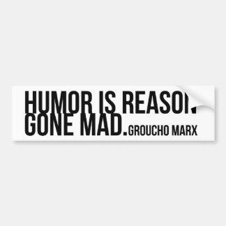 Spaß ist der Grund, der - Groucho Marx wütend Autoaufkleber