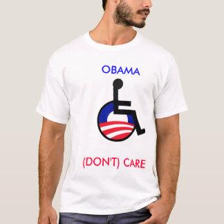 spät OBAMA, (TUN Sie NICHT), SORGFALT T-Shirt