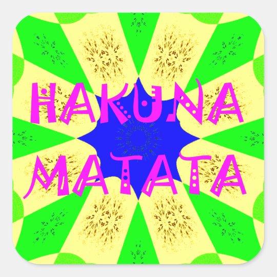 Spätester Hakuna Matata schöner fantastischer Quadratischer Aufkleber