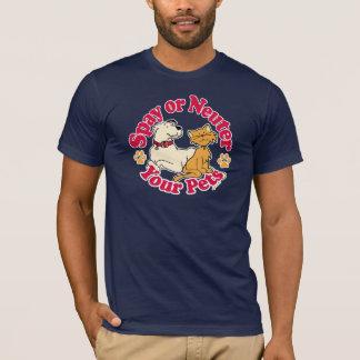 Spay oder neutralisieren Sie Ihre Haustiere T-Shirt
