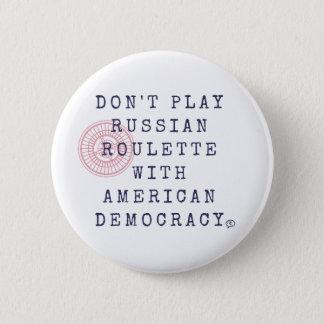 Spielen Sie nicht russische Roulette-Knopf Runder Button 5,7 Cm