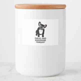 Sprechen Sie die französische niedliche Bulldogge Lebensmitteletikett