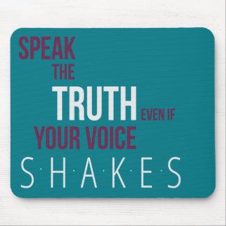 Sprechen Sie die Wahrheit Mousepad