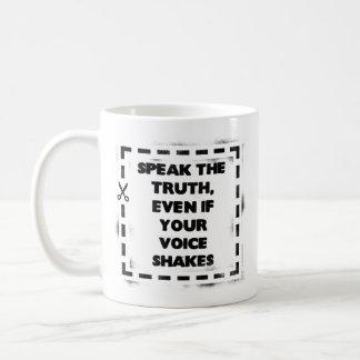 Sprechen Sie die Wahrheit, selbst wenn Ihre Stimme Kaffeetasse