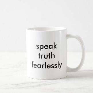 sprechen Sie Wahrheit furchtlos Kaffeetasse