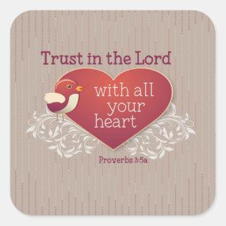 Sprichwort-3:5 Vertrauen im Lord mit Ihrem ganzem Quadratischer Aufkleber
