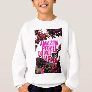 Sprichwort - fantastische Leute Sweatshirt