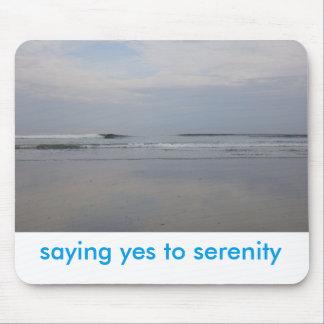 Sprichwort ja zum Serenity Mousepad