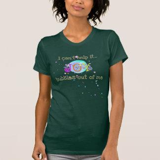 Sprudelnde Freude, kann es nicht helfen T-Shirt