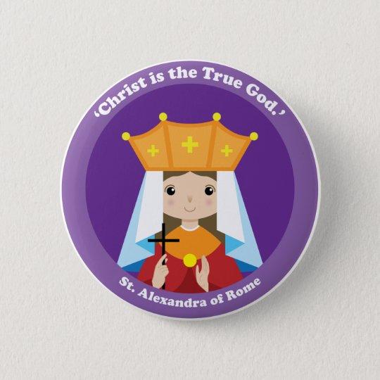 St. Alexandra von Rom Runder Button 5,7 Cm