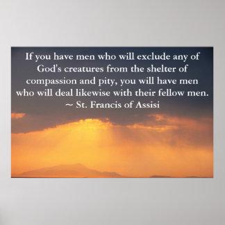 St Francis von Assisi-Zitat über Tierrechte Poster