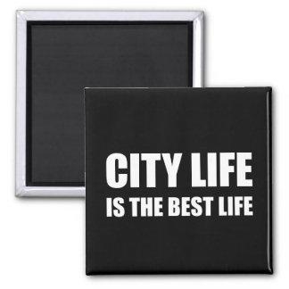 Stadt-Leben-bestes Leben Quadratischer Magnet
