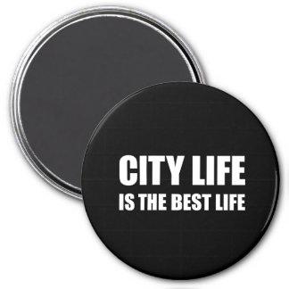 Stadt-Leben-bestes Leben Runder Magnet 7,6 Cm