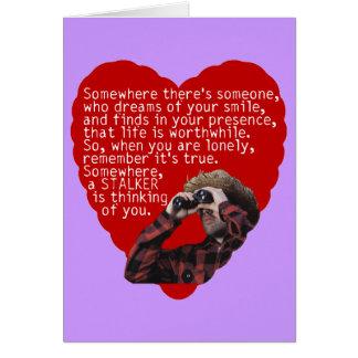 Stalker   Lustiger Valentinstag Karte