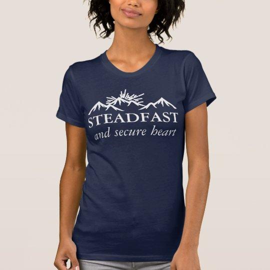 Standhaftes und sicheres Herz T-Shirt