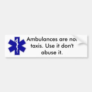 star_of_life, Krankenwagen sind nicht Taxis. Verwe Autoaufkleber