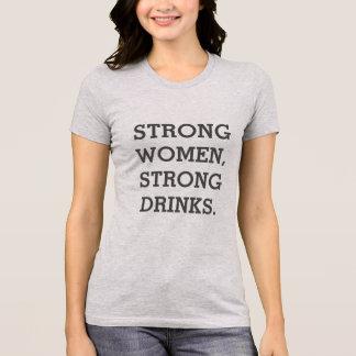 Starkes Frauen-starke Getränk-T-Shirt T-Shirt