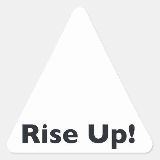 Steigen Sie oben! Dreieckiger Aufkleber