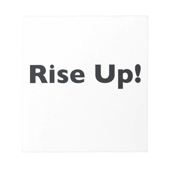 Steigen Sie oben! Notizblock
