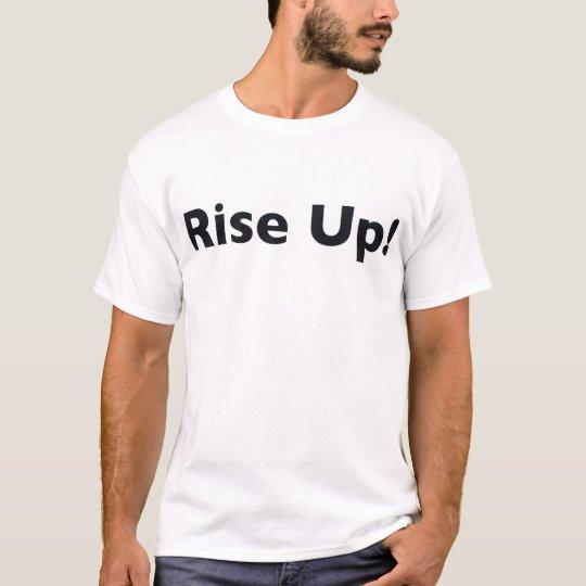 Steigen Sie oben! T-Shirt