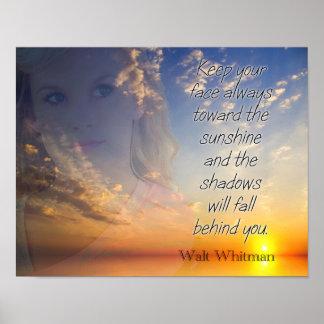 Stellen Sie den Sonnenschein gegenüber -- Walt Poster