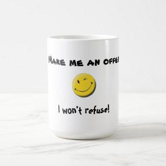 Stellen Sie mich eine AngebotTasse her Kaffeetasse