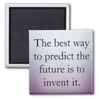 Stellen Sie Sie besitzen Zukunft her Quadratischer Magnet