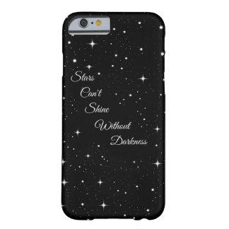 Sterne können nicht ohne Dunkelheit glänzen Barely There iPhone 6 Hülle