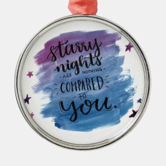 Sternenklare Nächte sind nichts, die mit Ihnen Silbernes Ornament