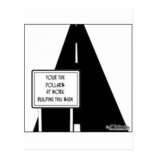 Steuer $ errichtete dieses Zeichen Postkarte